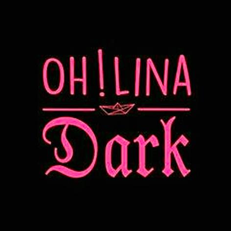 Oh Lina Dark