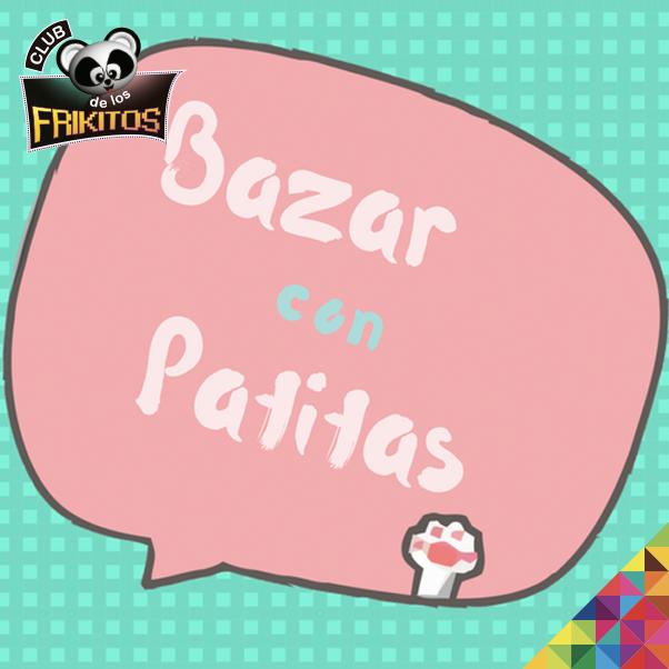 Bazar con Patitas
