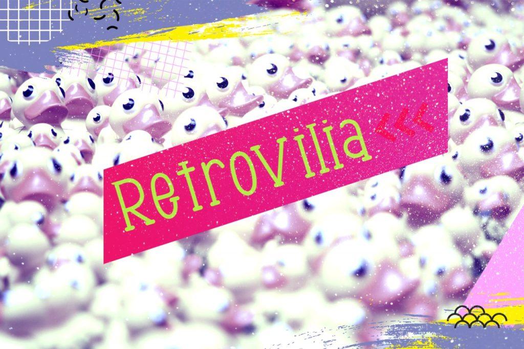 Retrovilia